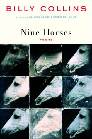 NINE HORSES - POEMS (Inscribed/Signed): Collins, Billy