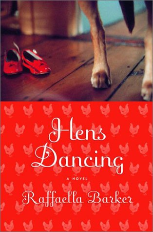 9780375503863: Hens Dancing: A Novel