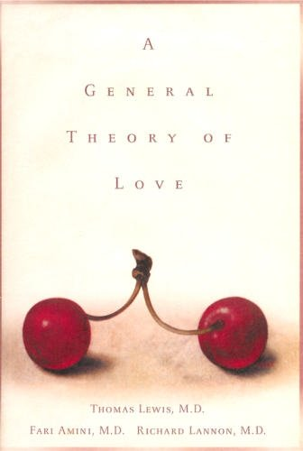 9780375503894: A General Theory of Love