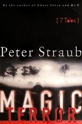 MAGIC TERROR: Straub, Peter.