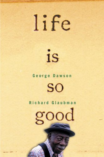 Life is So Good: George Dawson