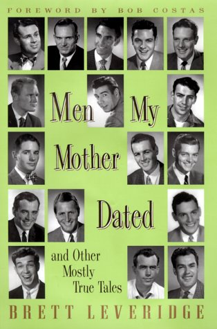 [signed] Men My Mother Dated and Other Mostly True Tales
