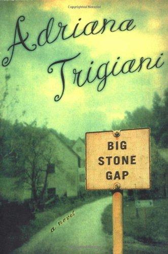 Big Stone Gap (Signed) A Novel: Trigiani, Adriana