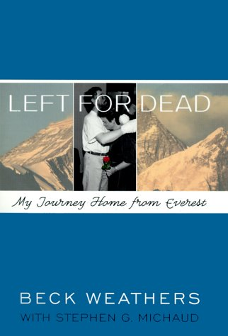 9780375504044: Left for Dead: My Journey Home from Everest