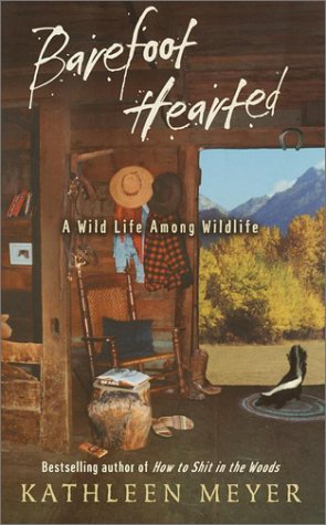 9780375504389: Barefoot-Hearted: A Wild Life Among Wildlife