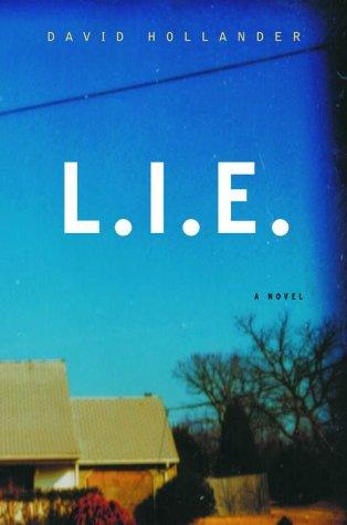 L.I.E.: A Novel: Hollander, David