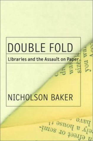 9780375504440: Double Fold: Libraries and the Assault on Paper