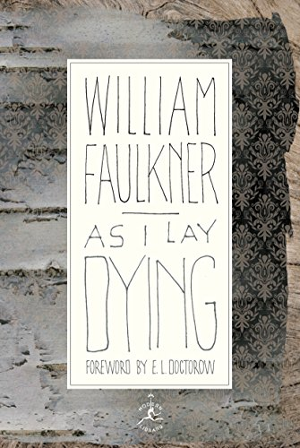 9780375504525: As I Lay Dying (Modern Library 100 Best Novels)