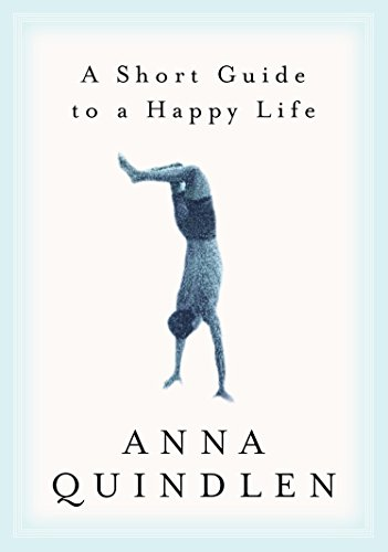 9780375504617: A Short Guide to a Happy Life