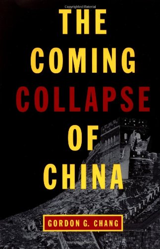 9780375504778: Coming Collapse of China