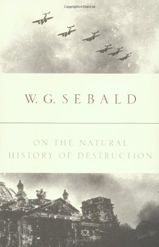 9780375504846: On the Natural History of Destruction