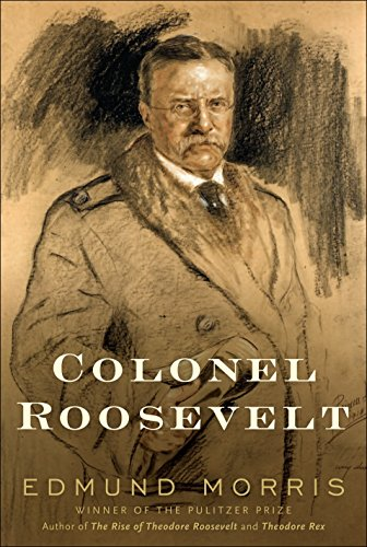 Colonel Roosevelt (SIGNED)