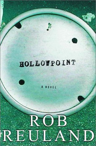 HOLLOWPOINT (SIGNED): Reuland, Rob