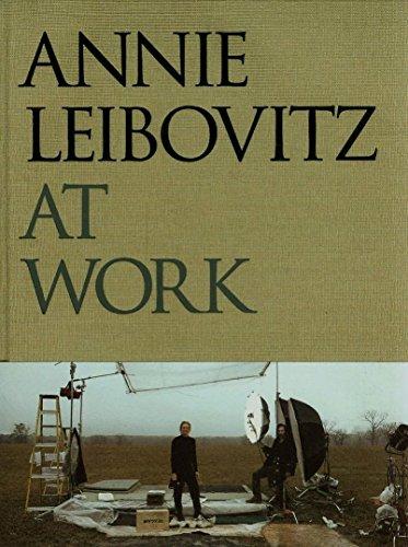 Annie Leibovitz at Work (SIGNED): Leibovitz, Annie