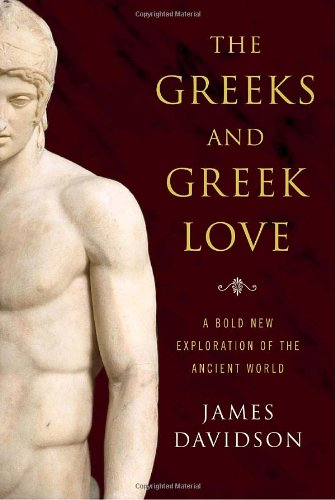 9780375505164: The Greeks and Greek Love: A Bold New Exploration of the Ancient World