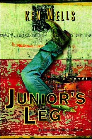 9780375505263: Junior's Leg: A Novel