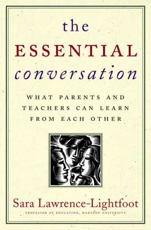 9780375505270: The Essential Conversation: What Parents and Teachers Can Learn from Each Other