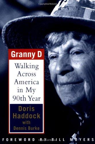 Granny D: Walking Across America in My: Haddock, Doris; Burke,