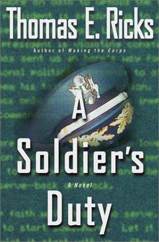 9780375505447: A Soldier's Duty: A Novel