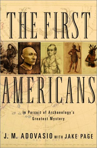 9780375505522: The First Americans: In Pursuit of Archaeology's Greatest Mystery