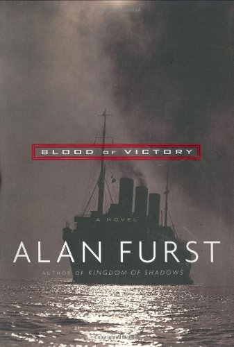 Blood of Victory: Furst, Alan