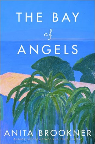 9780375505829: The Bay of Angels: A Novel