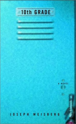 9780375505843: 10th Grade: A Novel