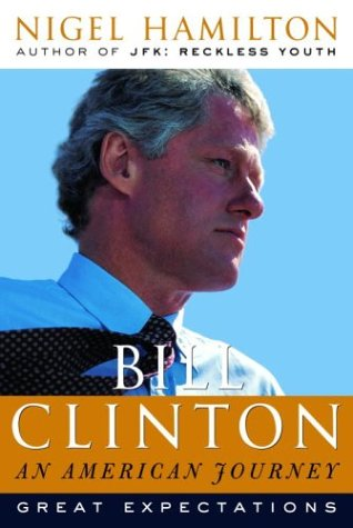 9780375506109: Bill Clinton: An American Journey: Great Expectations