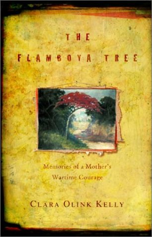 9780375506215: The Flamboya Tree: Memories of a Mother's Wartime Courage