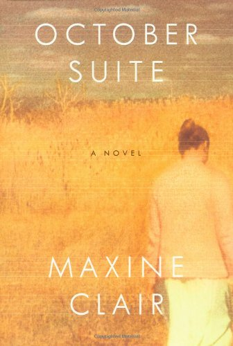 October Suite : A Novel: Clair, Maxine