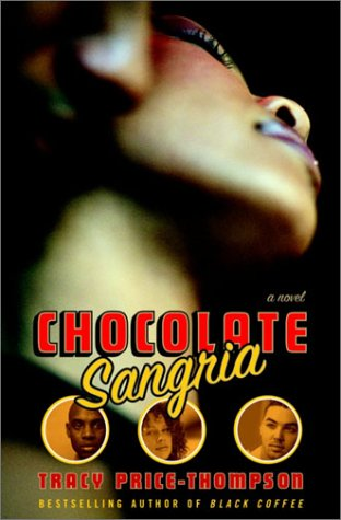 Chocolate Sangria: A Novel