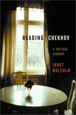 9780375506680: Reading Chekhov: A Critical Journey