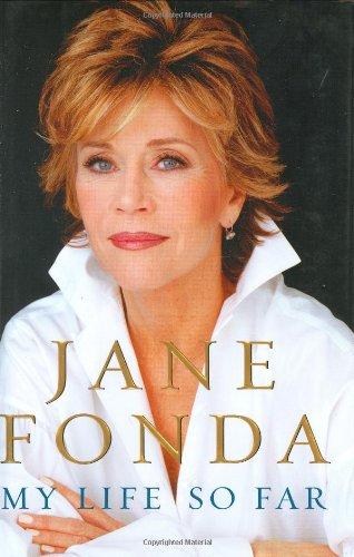 My Life So Far (Signed First Edition): Jane Fonda