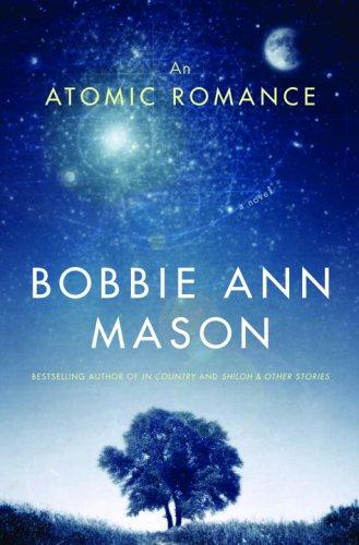 An Atomic Romance: Mason, Bobbie Ann