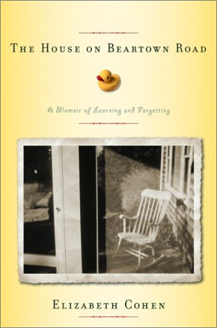 9780375507274: The House on Beartown Road: A Memoir of Learning and Forgetting