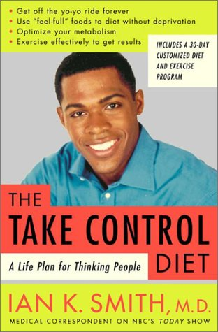 9780375507304: The Take-Control Diet: A Life Plan for Thinking People