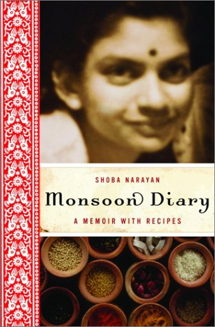 9780375507564: Monsoon Diary: A Memoir with Recipes