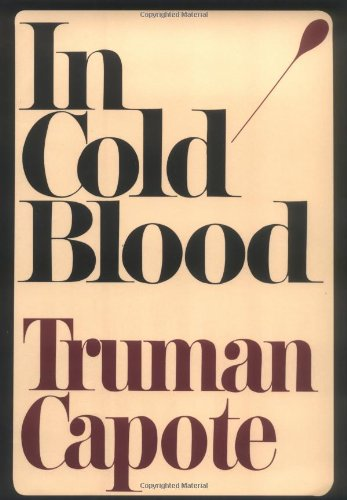 9780375507908: In Cold Blood: A True Account of a Multiple Murder and Its Consequences