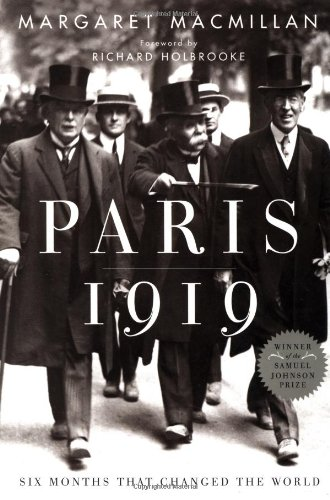 9780375508264: Paris 1919: Six Months That Changed the World