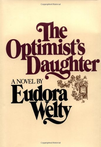 9780375508356: The Optimist's Daughter: A Novel