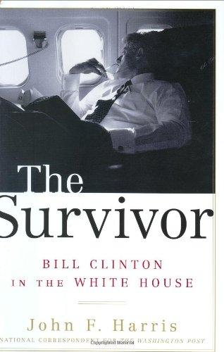 9780375508479: The Survivor: Bill Clinton in the White House