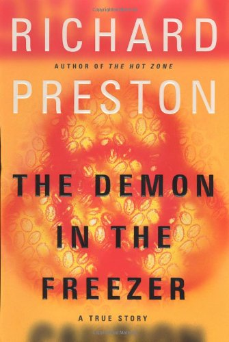 9780375508561: The Demon in the Freezer: A True Story