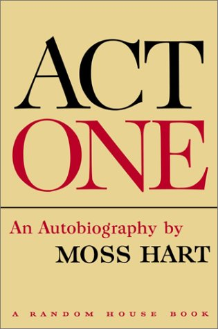 9780375508608: Act One: An Autobiography by Moss Hart