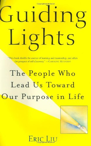 9780375508639: Guiding Lights: The People Who Lead Us Toward Our Purpose in Life