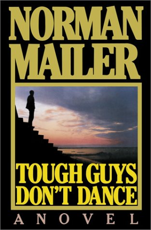 9780375508745: Tough Guys Don't Dance: A Novel