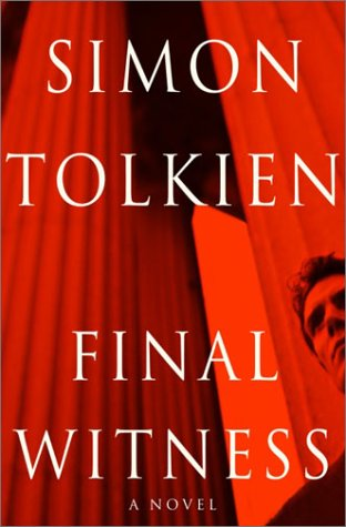 Final Witness ***ADVANCE READER'S EDITION***: Simon Tolkien
