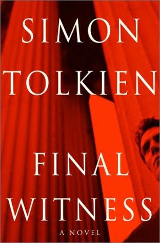 Final Witness: A Novel: Simon Tolkien