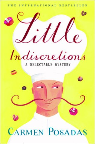 Little Indiscretions: A Delectable Mystery: Posadas, Carmen