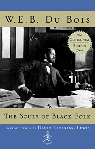9780375509117: The Souls of Black Folk: Centennial Edition (Modern Library 100 Best Nonfiction Books)