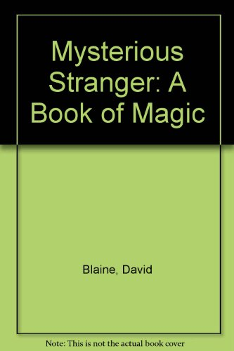 9780375509131: Mysterious Stranger: A Book of Magic